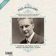 Paul Bazelaire: Complete works for cello and piano
