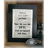 bedruckte Buchseite mit Bilderrahmen Frauen sind nicht perferkt, aber die aus der Eifel sind verdammt nah dran Deko Bild Schild Spruch