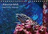 Aquarien-Welt Geburtstagskalender (Tischkalender immerwährend DIN A5 quer): Immerwährender Geburtstagskalender oder als Terminplaner verwendbar (Tischkalender, 14 Seiten) (CALVENDO Tiere)