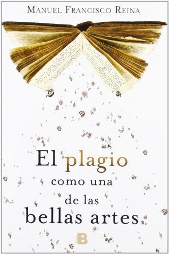 El plagio como una de las bellas artes (No ficción)