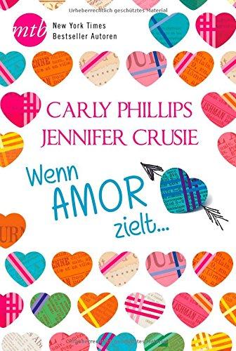 Buchseite und Rezensionen zu 'Wenn Amor zielt ...: Ein Mann für alle Lagen / ...und cool!' von Jennifer Crusie