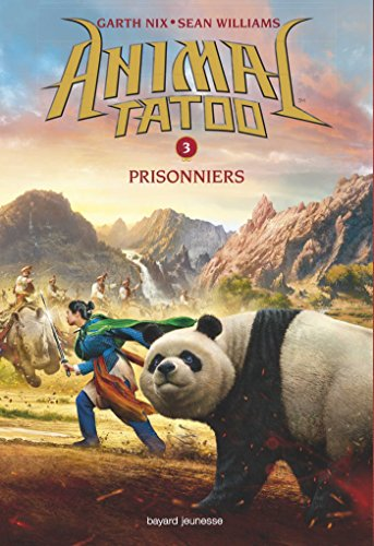 Animal Tatoo saison 1, Tome 03: Prisonniers