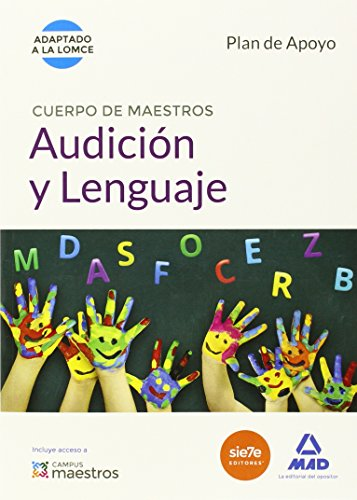 Cuerpo de Maestros Audición y Lenguaje. Plan de Apoyo por Ed. MAD