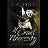 A Cruel Necessity (A John Grey Historical Mystery Book 1)
