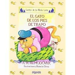Media lunita nº 28. El gato de los pies de trapo (Infantil - Juvenil - Cuentos De La Media Lunita - Edición En Rústica)
