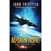 Nepenthe Rising: Volume 1 (Stars in Shadow)