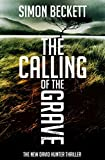 The Calling of the Grave (David Hunter) by Simon Beckett (2013-01-07)