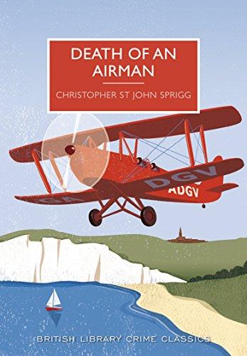 Death of an Airman (British Library Crime Classics) por Christopher St John Sprigg