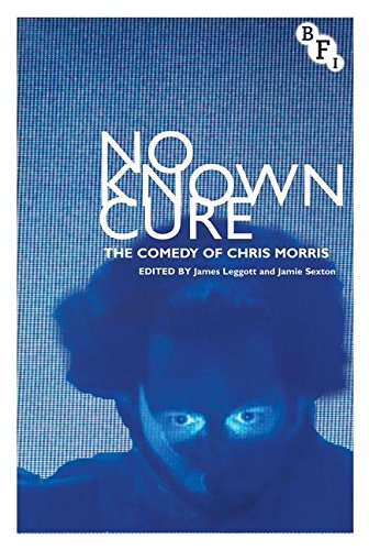 Image of No Known Cure: The Comedy of Chris Morris