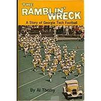 The Ramblin' Wreck: A Story of Georgia Tech Football