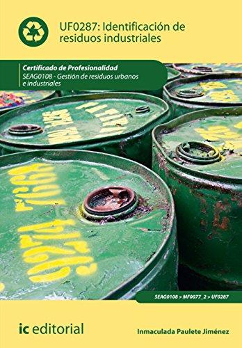 Identificación de residuos industriales. SEAG0108 por Inmaculada Paulete Jiménez