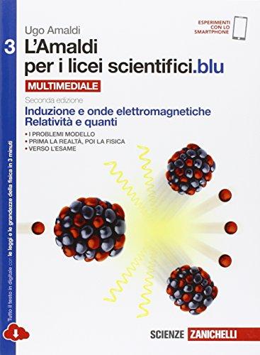 Amaldi per i licei scientifici.blu. Per le Scuole superiori. Con e-book. Con espansione online: 3