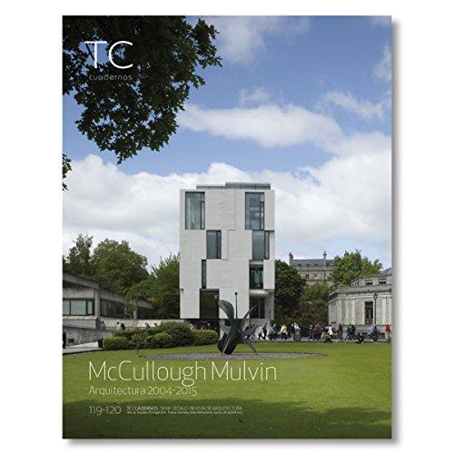 McCullough Mulvin: Arquitectura 2004-2015
