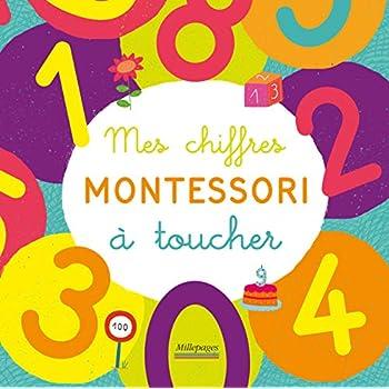Mes chiffres Montessori à toucher : Dès 4 ans
