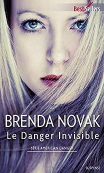 Le Danger invisible : T1 - American Danger par [Novak, Brenda]