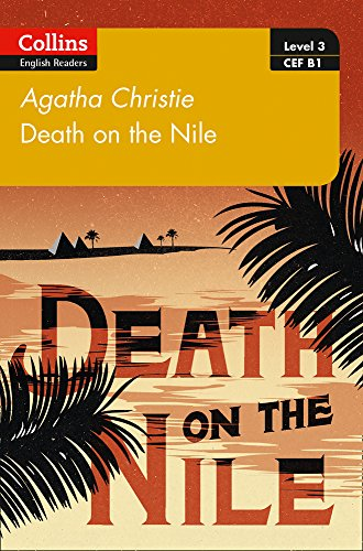 Death on the Nile: B1 (Collins Agatha Christie ELT Readers) por Agatha Christie