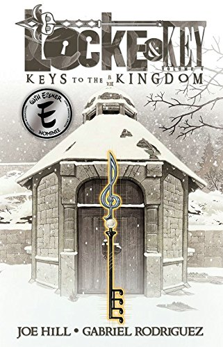 Locke & Key Volume 4: Keys to the Kingdom por Joe Hill
