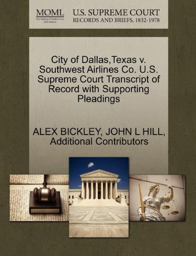 city-of-dallas-texas-v-southwest-airlines-co-us-supreme-court-transcript-of-record-with-supporting-p