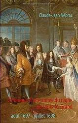 Chronique D'Une Annee Du Regne de Louis-Le-Grand