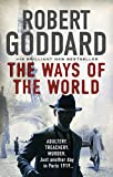 The Ways of the World: (The Wide World - James Maxted 1) (The Wide World Trilogy)