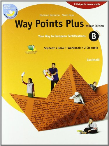 Way points plus. Yellow edition. Modulo B plus. Per le Scuole superiori. Con 2 CD Audio