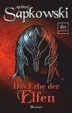 Das Erbe der Elfen (Die Hexer-Sager (Geralt, der Hexer))
