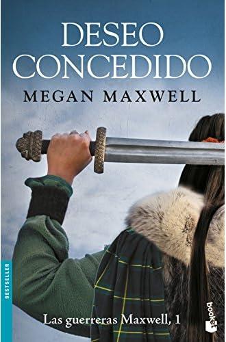 Deseo concedido: Serie Las guerreras Maxwell 1