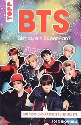BTS Bist du ein Super-Fan? (DEUTSCHE AUSGABE): Rätsel und Tests rund um die Megastars aus Korea (Boy Rätsel)