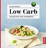 Low Carb: Kochen mit dem Thermomix®
