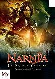 """Afficher """"Le monde de Narnia n° 4 Le prince Caspian"""""""