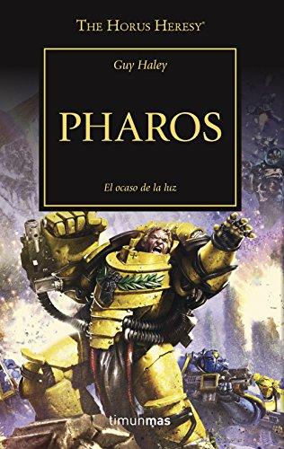 Pharos nº 34: El ocaso de la luz (The Horus Heresy) por Guy Haley