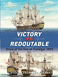 Victory vs Redoutable: Ships of the line at Trafalgar 1805 (Duel, Band 9)