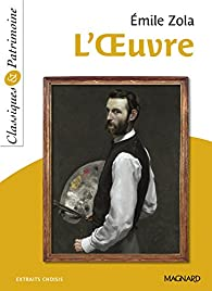 Les Rougon-Macquart, tome 14 : L'Oeuvre par Émile Zola