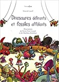 Dinosaures delirants et fossiles affolants