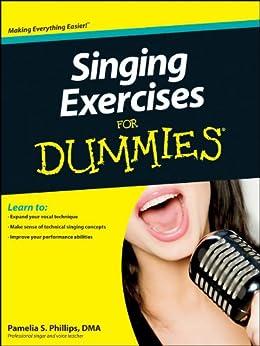 Singing Exercises For Dummies par [Phillips, Pamelia S.]