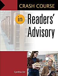 Crash Course in Readers' Advisory by Cynthia Orr (30-Dec-2014) Paperback
