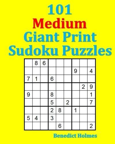 101 Medium Giant Print Sudoku Puzzles (Giant Print Sudoku)