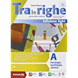 Tra le righe light. Vol. A-Eserciziario. Con e-book. Con espansione online. Per la Scuola media