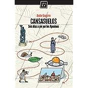 Cansasuelos: Seis días a pie por los Apeninos (Spanish Edition)