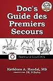 Telecharger Livres Doc s Guide des Premiers Secours Docteur a Vos Cotes (PDF,EPUB,MOBI) gratuits en Francaise