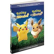 Pokémon: Let\'s Go, Pikachu/Eevee! Guía oficial de entrenador y Pokédex