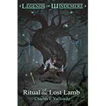 Ritual of the Lost Lamb (Legends of Windemere Book 13)
