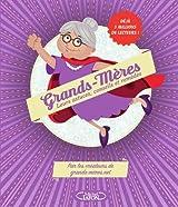 Grands-mères - Leurs astuces, conseils et remèdes