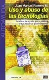 Uso Y Abuso De Las Tecnologias