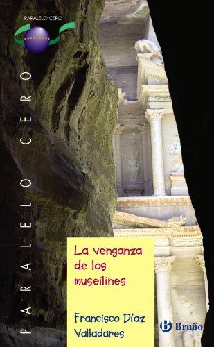 La venganza de los museilines (Castellano - Juvenil - Paralelo Cero)