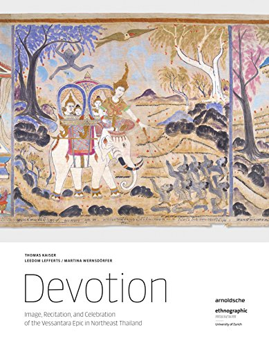 Devotion: Image, Recitation, and Celebration of the Vessantara Epic in Northeast - Andere Länder Und Ihre Kostüm