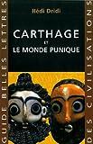Carthage: Et le monde punique