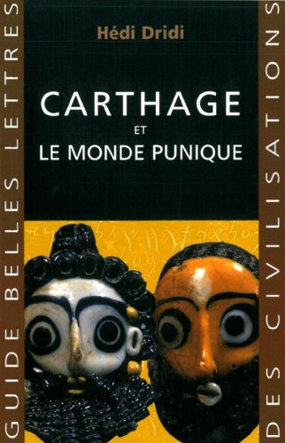 Carthage: Et le monde punique