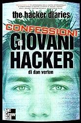 The Hacker Diaries: Confessioni di giovani hacker