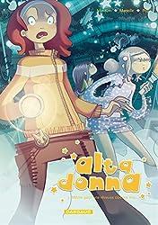 Alta Donna - Même pour une rêveuse comme moi... Vol.3